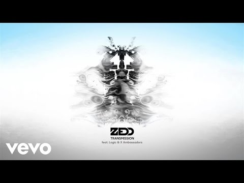 Zedd – Transmission ft. Logic, X Ambassadors