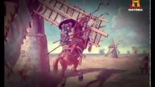Cervantes y la leyenda de don Quijote  canal historia