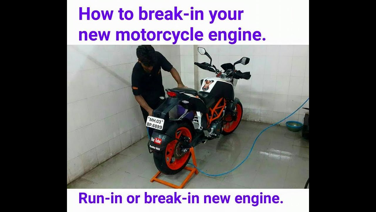 How To Break In / Run In Your New Motorcycle Engine.