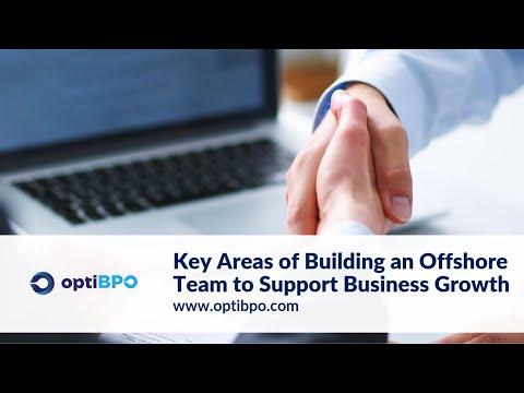 Key Areas of Building an Offshore Team to Support Business Growth