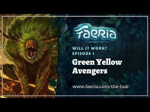 Faeria - Will It Work? - EP01 - Green Yellow Avengers