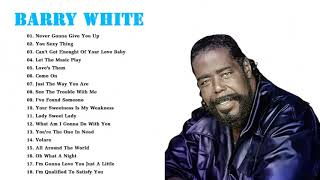 Barry White The Ultimate Collection -Barry White Greatest Hits Full Album