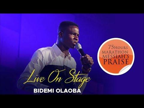 BIDEMI OLAOBA Powerful Praise @ 75 HOURS RCCG MARATHON MESSIAH'S PRAISE 2017_ Nigeria