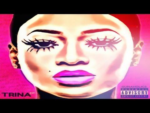 Trina - Trina EP [Hosted By GunAHolics] (Full Mixtape)
