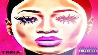 Trina - Trina EP (Full Mixtape)