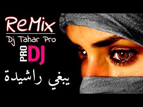 Yabghi RACHIDA - Remix© Dj Tahar Pro