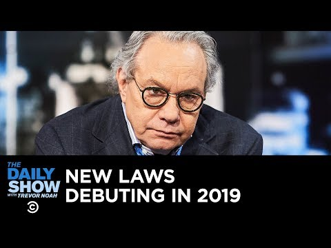Back in Black - New Laws Debuting in 2019 | The Daily Show