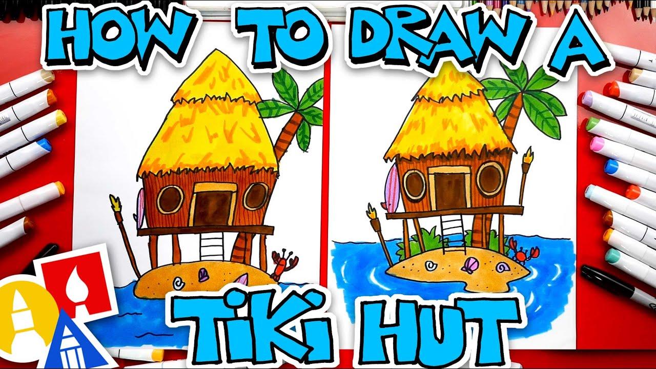 How To Draw A Tiki Hut