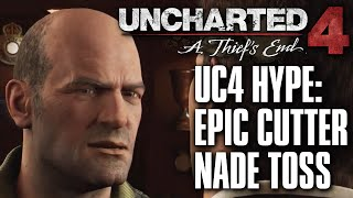 Uncharted 4 MP Hype Series #20 | Epic Cutter Nade Toss