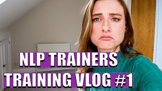 NLP TRAINERS TRAINING || My experience, DAY 1.