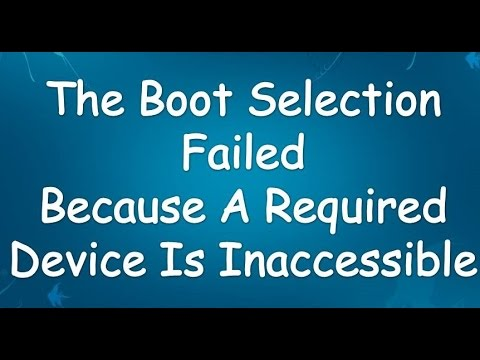 the boot selection failed because a required device 2017(0xc000000f
