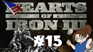 Hearts of Iron 3 - United States of America - Ep 15 [Fighting Germans!]