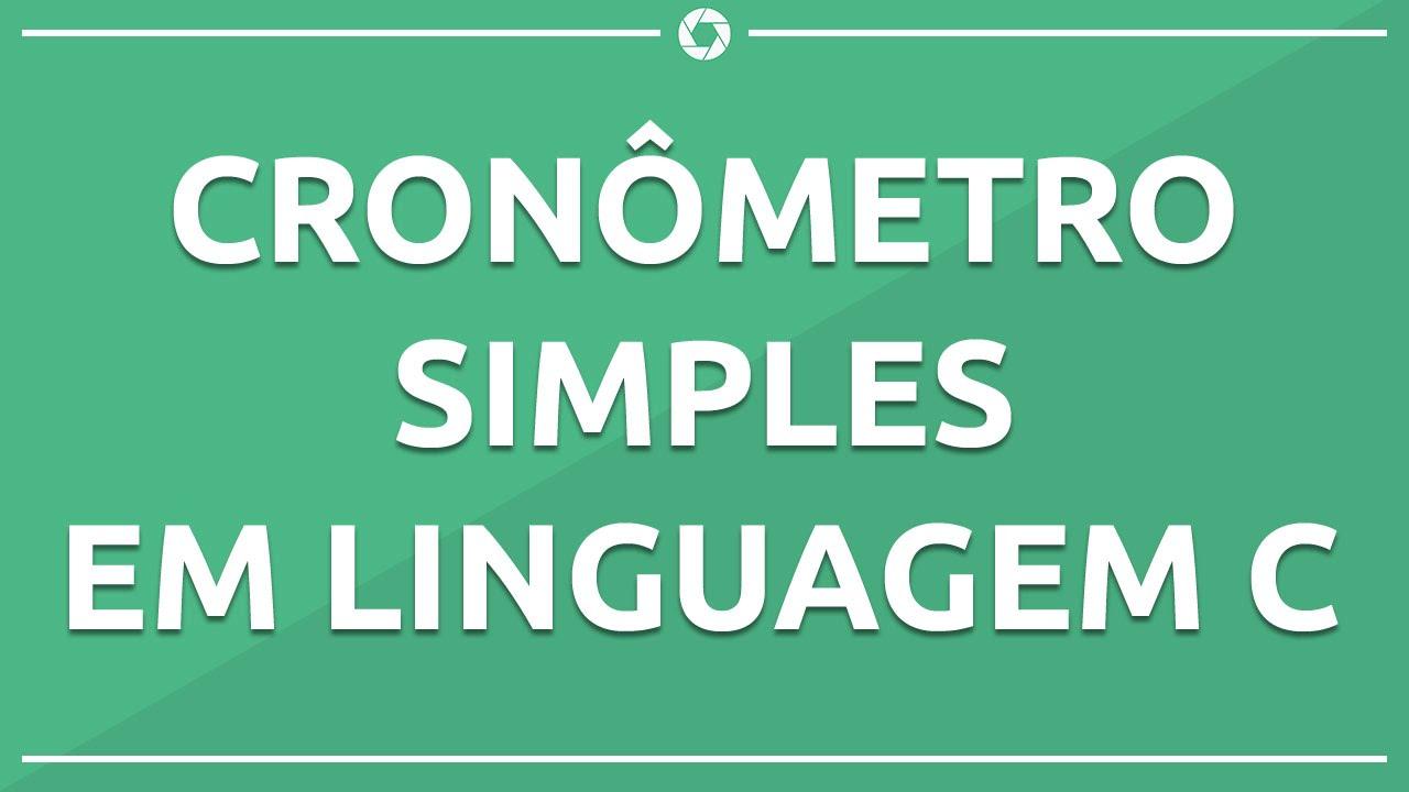 b481e03992c Cronômetro Simples em Linguagem C - YouTube