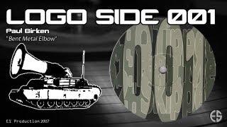 """LOGO SIDE 001 - Paul BIRKEN - """"Bent Metal Elbow"""""""