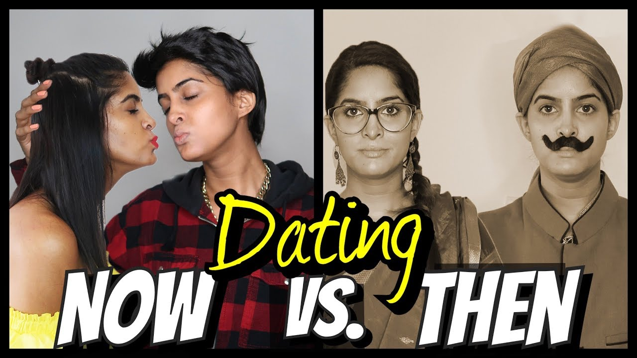 Dating before and now