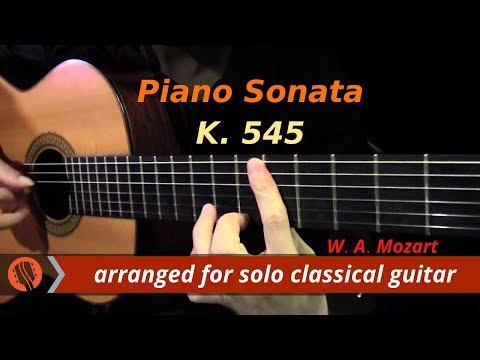 Piano Sonata K. 545 by W. A. Mozart, 1st Mvt (classical guitar arrangement by Emre Sabuncuoğlu)