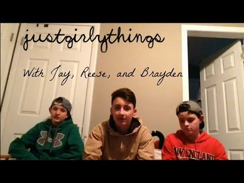 Just Girly Things PARODY | With Jay, Reese and Brayden