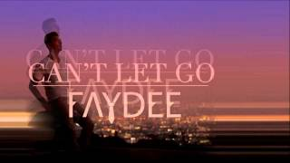Faydee Can 39 T Let Go Radio Edit Official