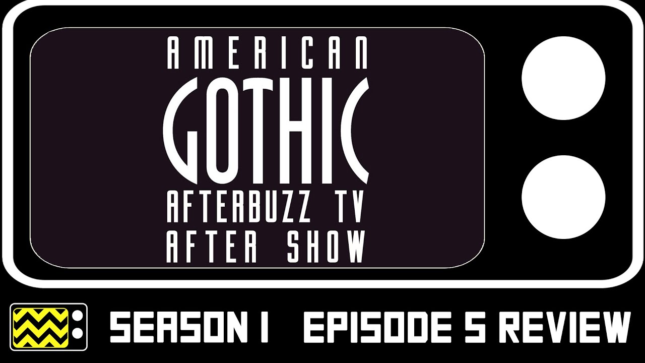 Download American Gothic Season 1 Episode 5 Review & After Show | AfterBuzz TV