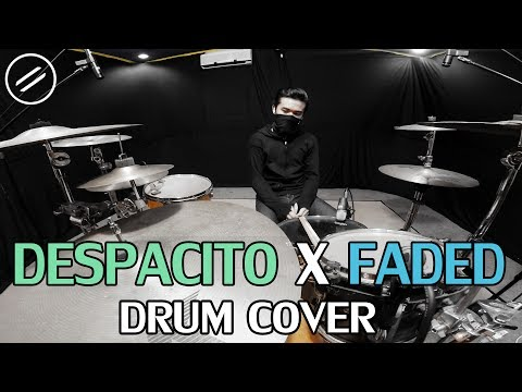 Despacito x Faded - Drum Cover by IXORA | Justin Bieber, Alan Walker, Luis Fonsi, Daddy Yankee
