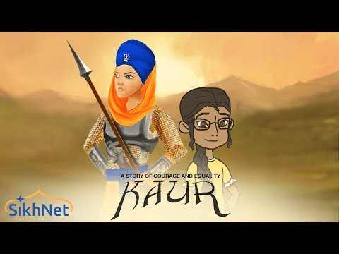 KAUR  A Story of Courage and Equality  by SikhNet