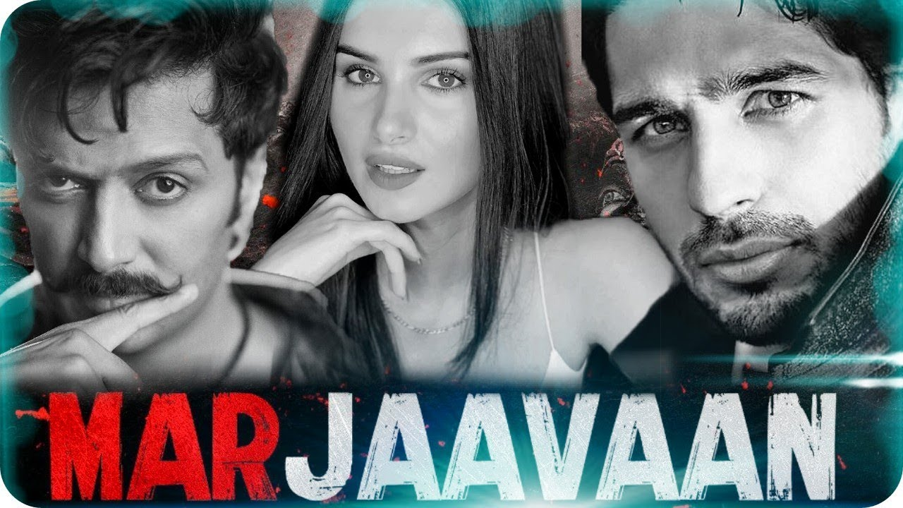 MARJAAVAAN RELEASE DATE TRAILER POSTER STORY FIRST DAY INCOME