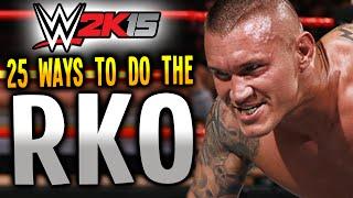 WWE 2K15 - 25 WAYS TO DO THE RKO! (PS4)