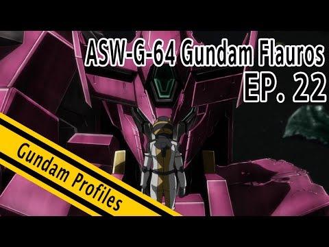 [Gundam Profiles] EP.22 ASW-G-64 Gundam Flauros ชิโนะ นายเท่หว่ะ By Tid-Gunpla [Thai/ไทย]