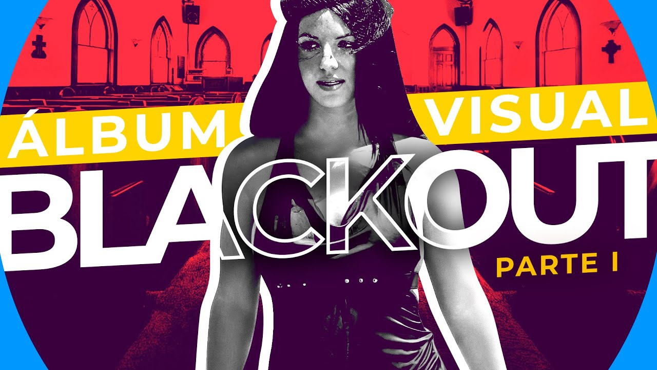 Download IMAGINA O ÁLBUM VISUAL DO BLACKOUT - PARTE 1