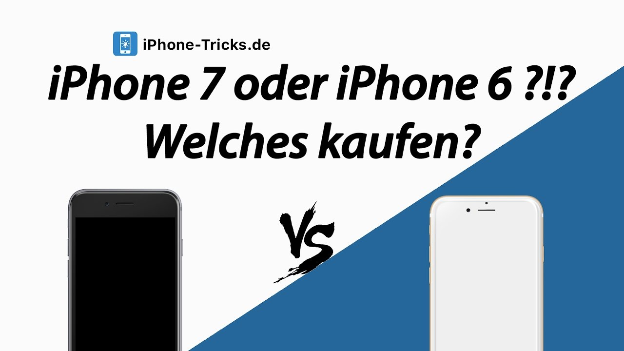 iphone 7 vs iphone 6 welches soll ich kaufen unser. Black Bedroom Furniture Sets. Home Design Ideas
