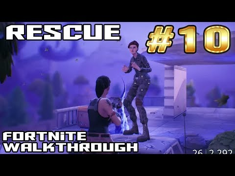 Fortnite Walkthrough #10 - Rescue The Survivors