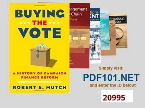 Buying the Vote A History of Campaign Finance Reform