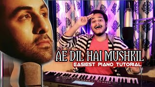 AE DIL HAI MUSHKIL-Piano Tutorial(हिंदी)Easiest Way To Learn Bollywood Song on PIANO