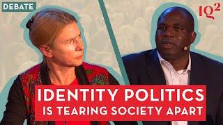 Debate: Identity Politics is Tearing Society Apart