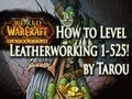 How to Level Leatherworking 1-525 Fast & Easy w/out Hassle! - World of Warcraft