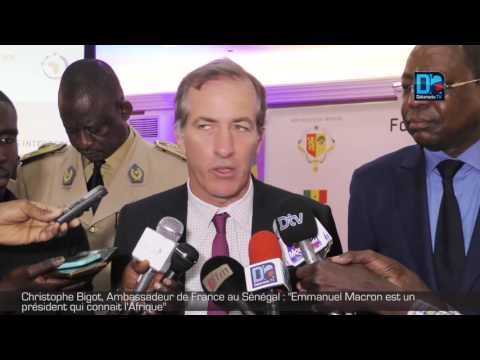 Christophe Bigot, Ambassadeur de France au SénégalEmmanuel Macron est unprésident qui conna