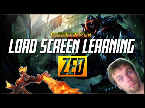 Load screen Learning Beating ZED - A few tips to learn while loading to beat Zed as Brand - Season 8