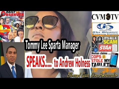 Tommy Lee Sparta (Manager) - SPEAKS to Andrew Holness  about Tommy Lee's case