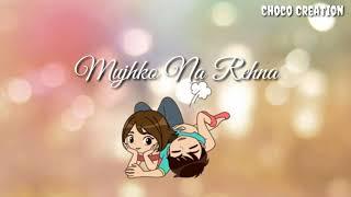 Le Ja Mujhe Sath Tere|| Le Ja Mujhe Sath Tere Female version || what's app Status|| Love Status