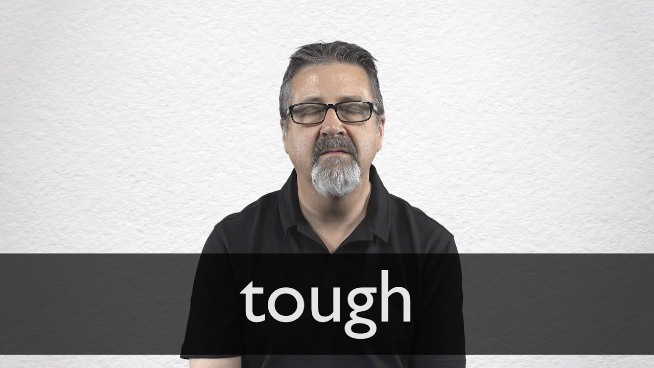 How to pronounce TOUGH in British English