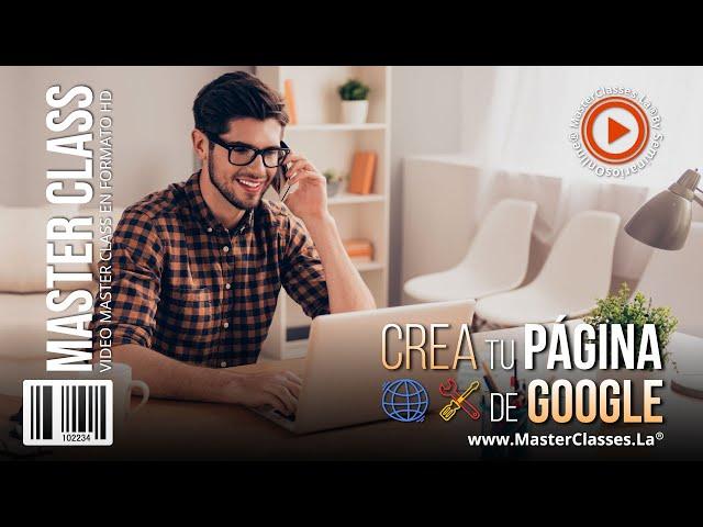Crea tu página de Google - En 7 pasos sin conocimientos de programación.