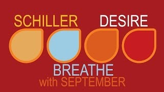 Schiller Breathe With September