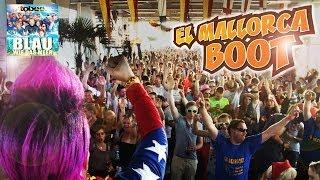 El Mallorca Boot - Ballermann Hits 2015 mit Tobee, Blau wie das Meer
