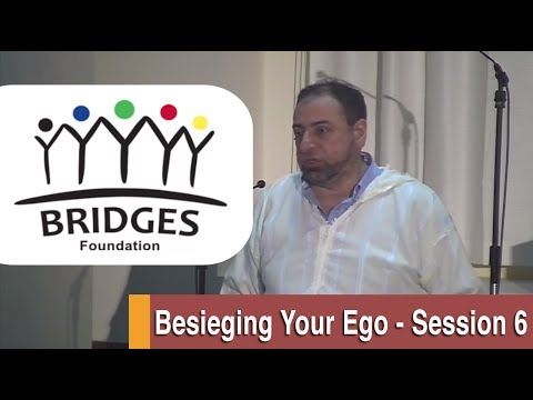 Besieging Your Ego | Session 6 - Spiritual Purification | Fadel Soliman