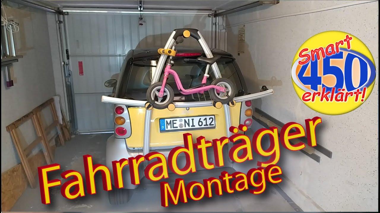 Smart fortwo 450 Fahrradträger Montage Fahrrad Träger montieren Gepäckträger Ski Grundträger