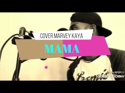 MAMA COVER MARVEY KAYA LIRIK