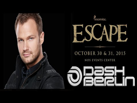 DASH BERLIN AT ESCAPE: PSYCHO CIRCUS