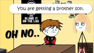 When a gamer gets a brother