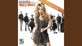 waka waka this time for africa the official 2010 fifa world cup tm song
