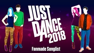 Just Dance 2018 | Songlist [Fanmade]